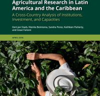 Agricultural Research in Latin America and the Caribbean: A Cross-Country Analysis of Institutions, Investment, and Capacities | ASTI