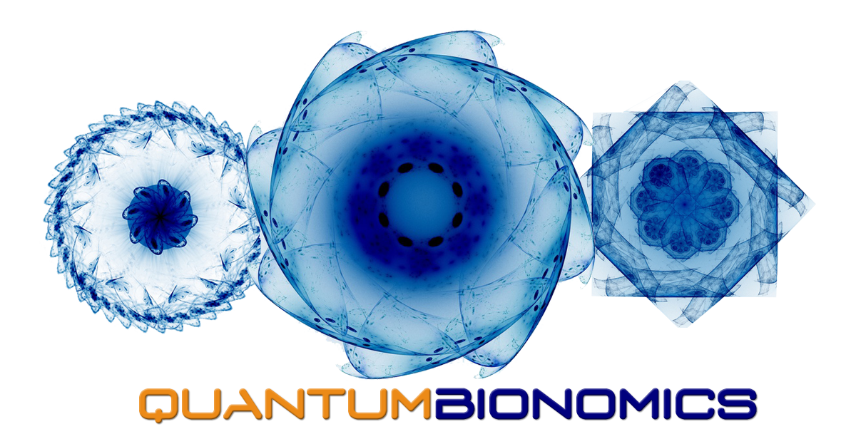 QUANTUM BIONOMICS - Look deep into nature, and then you will understand everything.   Albert Einstein